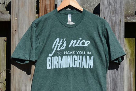 It's nice to have you in Birmingham T-shirt