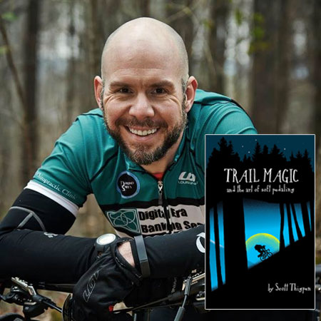 Scott Thigpen, Trail Magic and the Art of Soft Pedaling