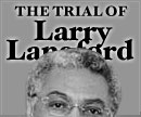 Wade on Birmingham - The trial of Larry Langford