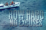 row hard no excuses